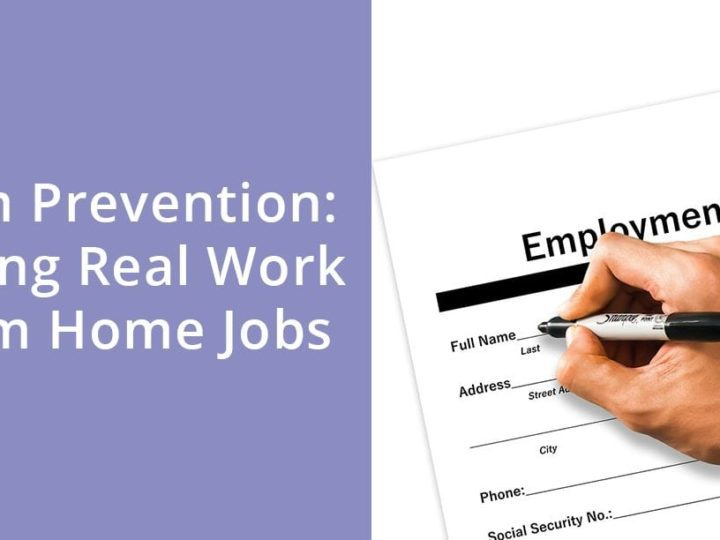 Scam Prevention: Finding Real Work From Home Jobs